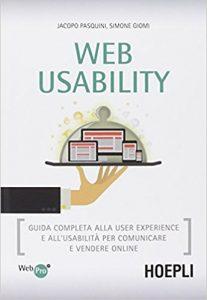 Libri di UX Design - Web usability. Guida completa alla user experience e all'usabilità per comunicare e vendere online